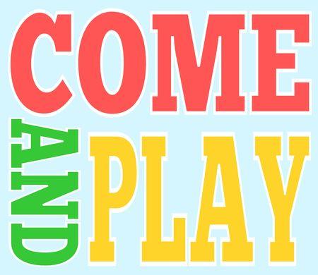 Illustration pour Come and play banner vector illustration - image libre de droit