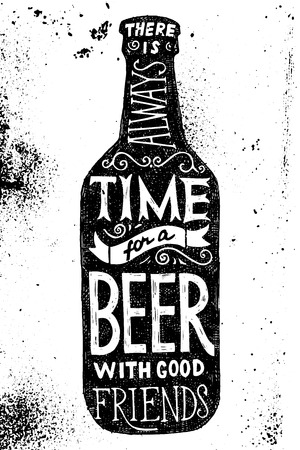 Ilustración de Beer bottle with type design - there is always time for a beer with good friends - Imagen libre de derechos
