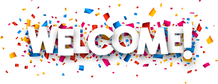 Illustration pour Welcome sign with colour confetti. Vector paper illustration. - image libre de droit