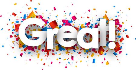 Ilustración de Great sign with colour confetti. Vector paper illustration. - Imagen libre de derechos