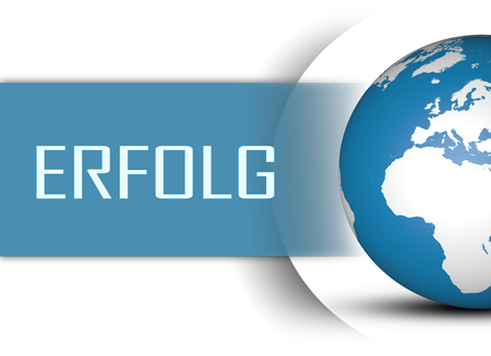 Erfolg - german word for success concept with globe on white background