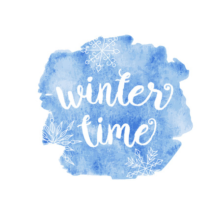 Illustration pour Winter time typographic poster. Vector hand drawn phrase.  Vector ink painted lettering on blue watercolor background. Banner with phrase for poster, tshirt, banner, card and other design projects. - image libre de droit