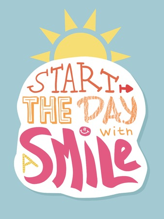 Illustration for Positive lettering. Start the day with a smile. - Royalty Free Image