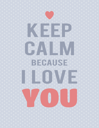 Illustration pour Keep calm because I love you lettering on blue polka dot background. Text and hearts. - image libre de droit