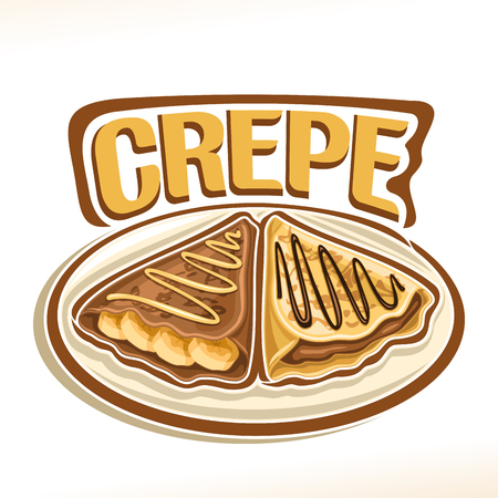 Illustration pour Vector logo for french Crepe confection, 2 triangle suzette with sliced ??banana & chocolate spread dessert on plate, original typography font for word crepe, fried thin pancakes topping choco sauce. - image libre de droit