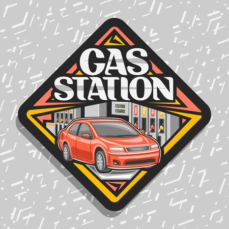 Illustration pour Gas Station, black decorative road sign with illustration of red car, filling gasoline, creative badge with original lettering for words gas station on gray abstract background. - image libre de droit