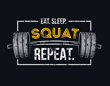 Illustration for Eat sleep squat repeat. Gym motivational quote with grunge effect and barbell. Workout inspirational Poster. Vector design for gym, textile, posters, t-shirt, cover, banner, cards, cases etc. - Royalty Free Image