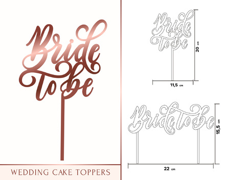 Ilustración de Bride to be cake toppers for laser or milling cut. Wedding rose gold lettering. Vector illustration - Imagen libre de derechos