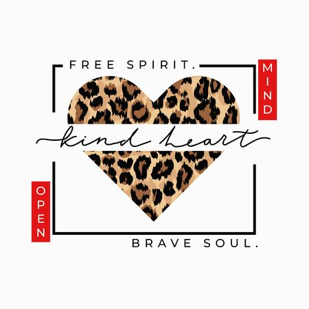 Ilustración de Free spirit brave soul open mind kind heart fashion print with leopard heart. Inspirational love card. Vector illustration - Imagen libre de derechos