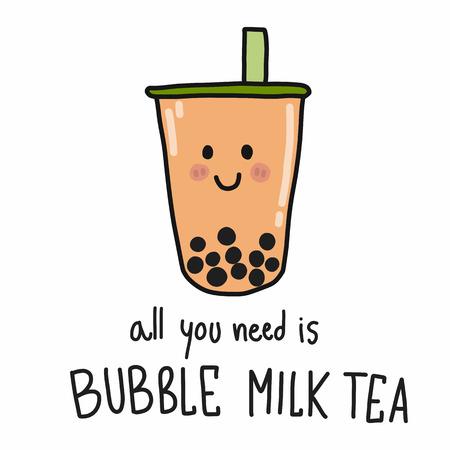 Illustration pour All you need is bubble milk tea cartoon vector illustration doodle style - image libre de droit