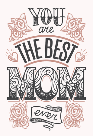 Illustration pour You are the Best Mom Ever - vector lettering in dot work tattoo style. Vintage design of Mothers Day greeting card. - image libre de droit