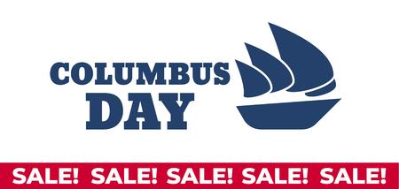 Illustration pour USA Columbus Day celebrate banner with Columbus Ship. Lettering text Happy Columbus Day - image libre de droit