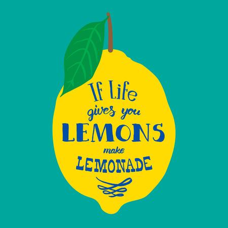Ilustración de Motivation quote. Vector illustration with hand-drawn words. If life gives you lemons, make lemonade poster or postcard. Calligraphic  inscription. Brush Script Calligraphy. - Imagen libre de derechos