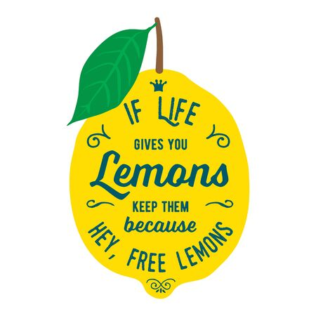 Illustration pour Vintage posters  set. Motivation quote about lemons. Vector llustration for t-shirt, greeting card, poster or bag design. If life gives you lemons keep them because hey, free lemons - image libre de droit