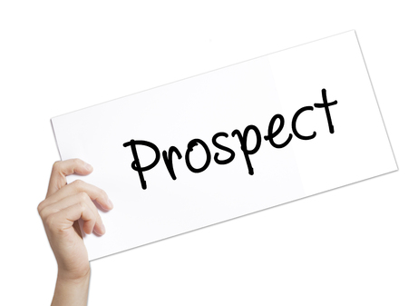 Foto de Prospect Sign on white paper. Man Hand Holding Paper with text. Isolated on white background.  Business concept. Stock Photo - Imagen libre de derechos
