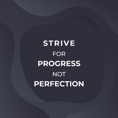 Ilustración de strive for progress not perfection, vector poster with motivational quote - Imagen libre de derechos