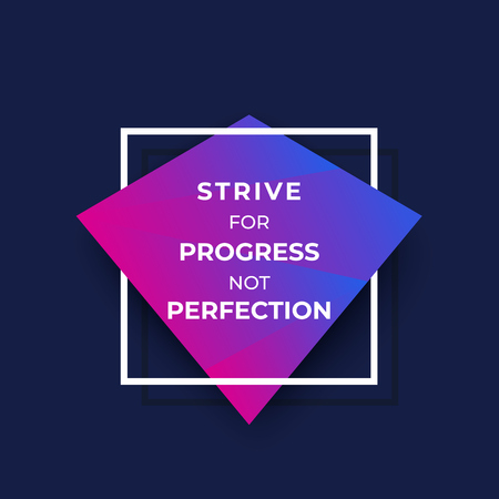 Ilustración de strive for progress not perfection, trendy motivational poster - Imagen libre de derechos