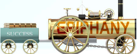 Epiphany and success - symbolized by a steam car pulling a success wagon loaded with gold bars to show that Epiphany is essential for prosperity and success in life, 3d illustration