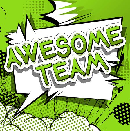 Illustration pour Awesome Team - Comic book style phrase on abstract background. - image libre de droit