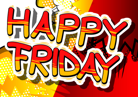 Ilustración de Happy Friday - Comic book style word on abstract background. - Imagen libre de derechos