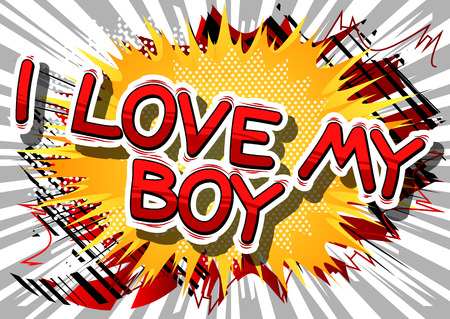 Illustration pour I Love My Boy - Comic book style phrase on abstract background. - image libre de droit
