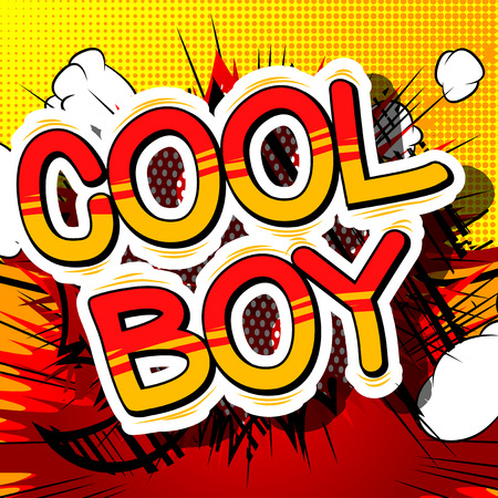 Illustration pour Cool Boy - Comic book style phrase on abstract background. - image libre de droit