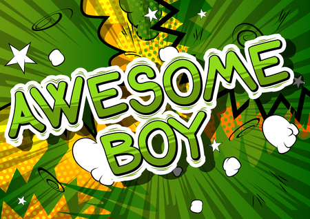 Illustration pour Awesome Boy - Comic book style phrase on abstract background. - image libre de droit