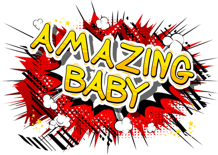 Illustration pour Amazing Baby - Comic book style phrase on abstract background. - image libre de droit
