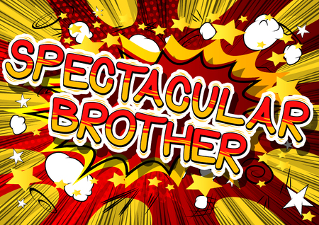 Illustration pour Spectacular Brother - Comic book style phrase on abstract background. - image libre de droit