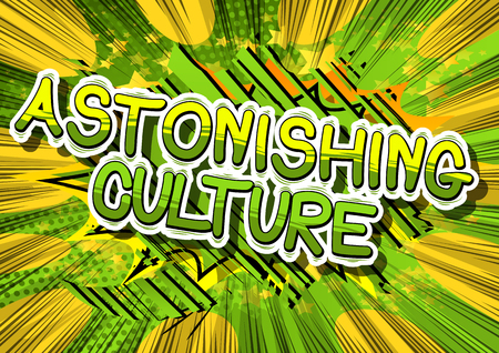 Illustration pour Astonishing Culture - Comic book style phrase on abstract background. - image libre de droit