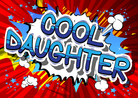 Illustration pour Cool Daughter - Comic book style phrase on abstract background. - image libre de droit