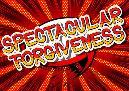Ilustración de Spectacular Forgiveness - Comic book style phrase on abstract background. - Imagen libre de derechos