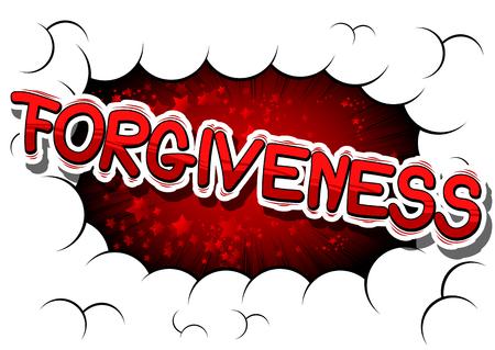 Ilustración de Forgiveness - Comic book style phrase on abstract background. - Imagen libre de derechos