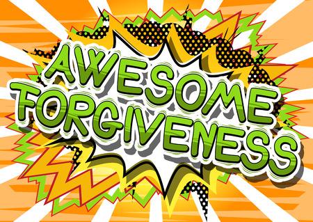 Ilustración de Awesome Forgiveness - Comic book style phrase on abstract background. - Imagen libre de derechos