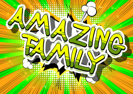 Illustration for Amazing Family - Comic book style phrase on abstract background. - Royalty Free Image