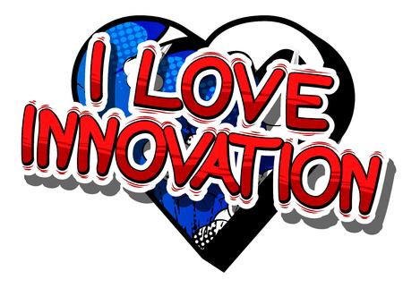 Illustration pour I Love Innovation in a comic book design. - image libre de droit