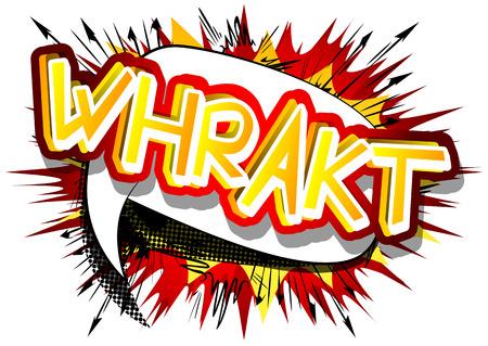 Ilustración de Whrakt - Vector illustrated comic book style expression. - Imagen libre de derechos