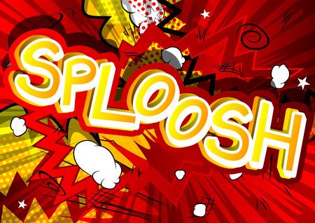 Ilustración de Sploosh - Vector illustrated comic book style expression. - Imagen libre de derechos