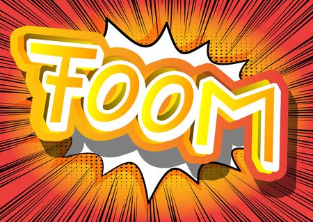Ilustración de Foom - Vector illustrated comic book style expression. - Imagen libre de derechos