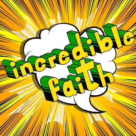 Illustration for Incredible Faith in Comic book style word - Royalty Free Image