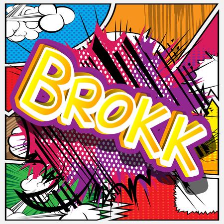 Ilustración de Brokk - Vector illustrated comic book style expression. - Imagen libre de derechos