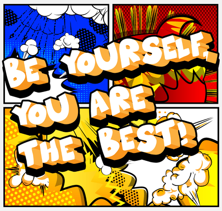Illustration pour Be yourself, you are the best! Vector illustrated comic book style design. Inspirational, motivational quote. - image libre de droit