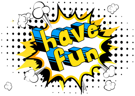Illustration pour Have Fun - Comic book style word on abstract background. - image libre de droit