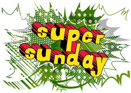 Ilustración de Super Sunday - Comic book style word on abstract background. - Imagen libre de derechos