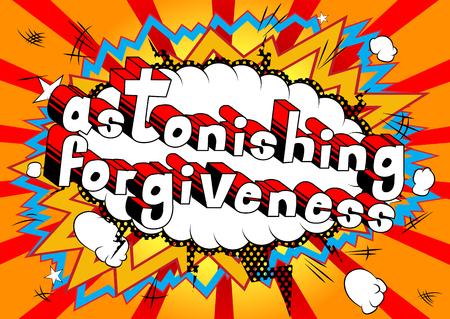 Ilustración de Astonishing Forgiveness Comic book style phrase vector illustration - Imagen libre de derechos