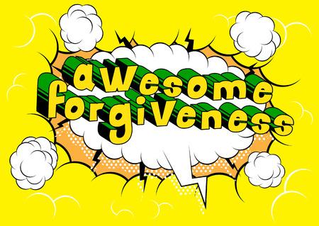 Ilustración de Awesome Forgiveness Comic book style phrase vector illustration - Imagen libre de derechos