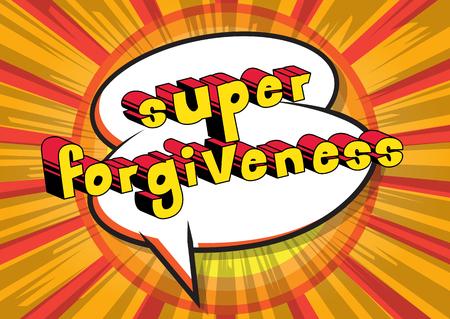 Ilustración de Super Forgiveness Comic book style phrase vector illustration - Imagen libre de derechos