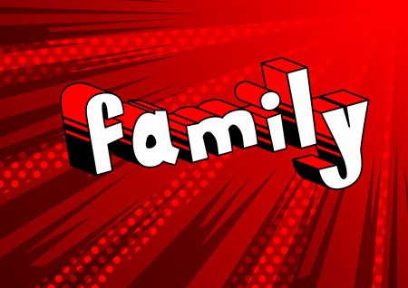 Illustration for Family - Comic book style phrase on abstract background. - Royalty Free Image