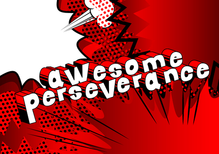 Ilustración de Awesome Perseverance - Comic book word on abstract background. - Imagen libre de derechos