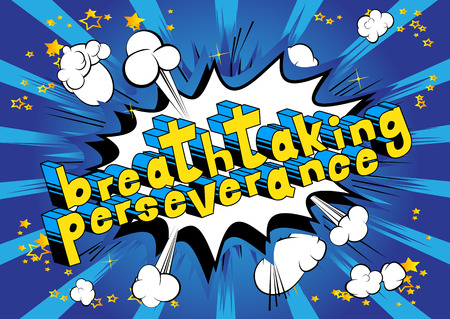 Ilustración de Breathtaking Perseverance - Comic book word on abstract background. - Imagen libre de derechos